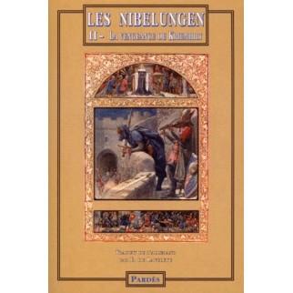 Les Nibelungen Tome 2 : La vengeance de Kriemhilt