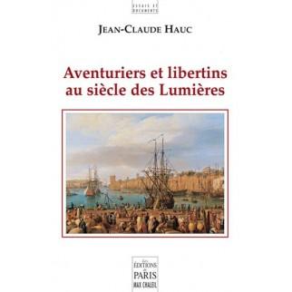 Aventuriers et libertins au siècle des Lumières