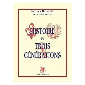 Histoire des trois générations