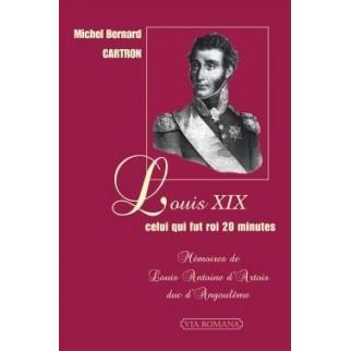 Louis XIX, celui qui fut roi vingt minutes