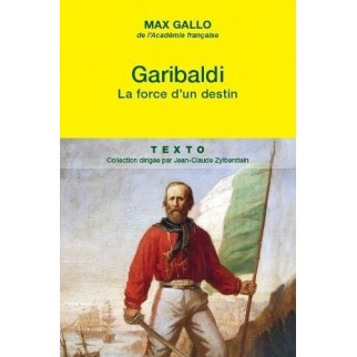 Garibaldi La force d'un destin