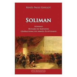Soliman, un Lyonnais généralissime des armées égyptiennes