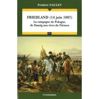 Friedland, 14 juin 1807 : la campagne de Pologne, de Dantzig aux rives du Niémen