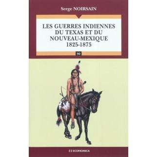Les guerres indiennes du Texas et du Nouveau Mexique : 1825-1875