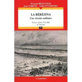 La Bérézina, une victoire militaire