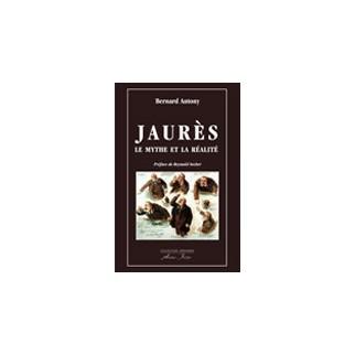 Jaurès, le mythe et la réalité