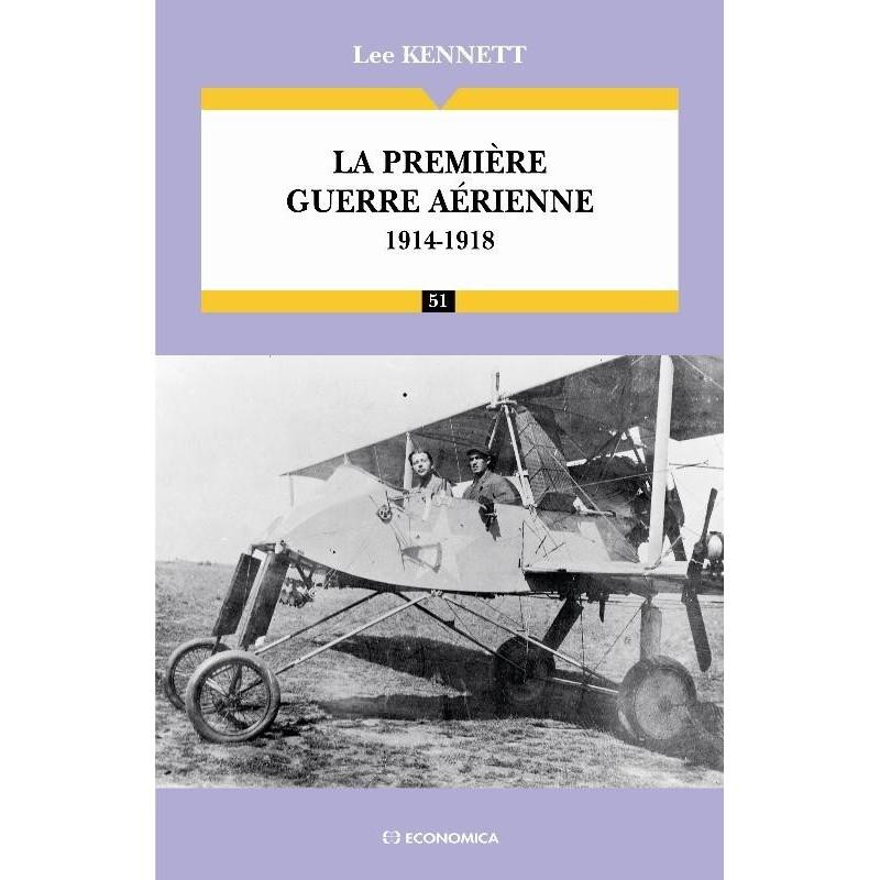 La première guerre aérienne 1914-1918