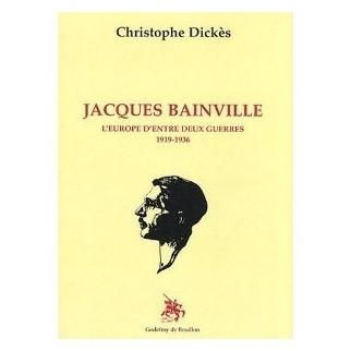 Jacques Bainville - L'Europe d'entre deux guerres 1919-1936