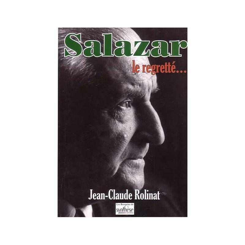 Salazar le regretté...