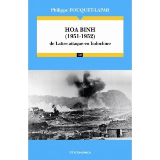 Hoa Binh (1951-1952) : De Lattre attaque en Indochine