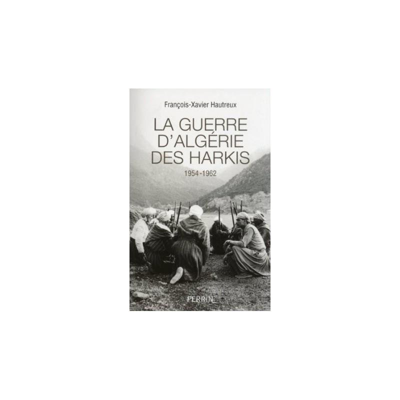 La guerre d'Algérie des Harkis (1954-1962)