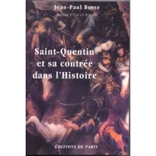 Saint-Quentin et sa région dans l'histoire