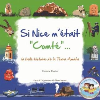 "Si Nice m'était ""Comté"""