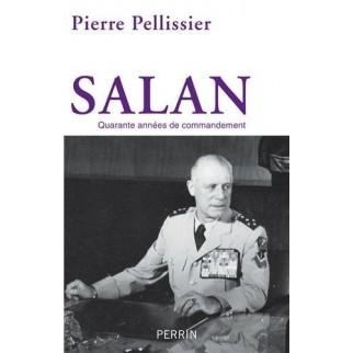 Salan, quarante années de commandement