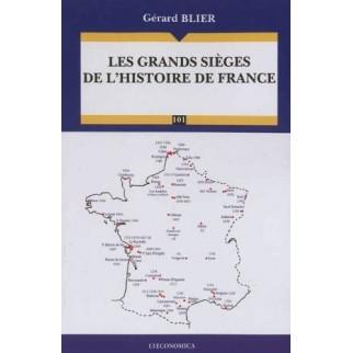 Les grands sièges de l'histoire de France