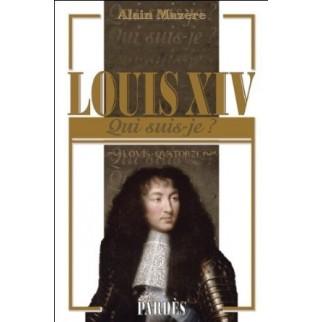 Louis XIV - Qui suis-je ?