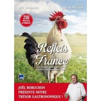 """Reflets de France : Les recettes gourmandes et les produits typiques de nos """"pays"""""""