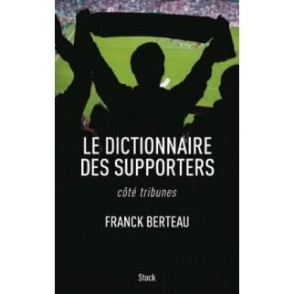 Le dictionnaire des supporters - côté tribunes