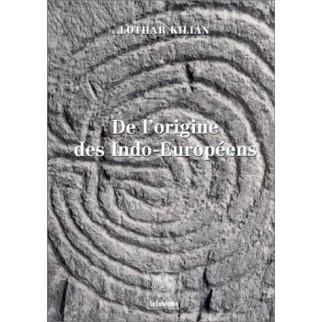 De l'origine des Indo-Européens