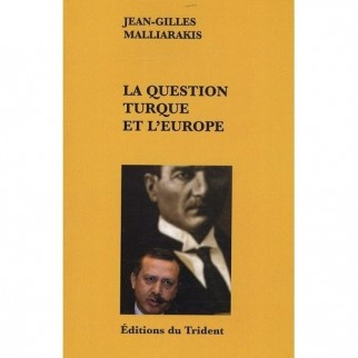 La question turque et l'Europe