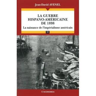 La guerre hispano-américaine de 1898