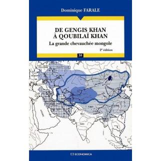 De Gengis Khan à Qoubilaï Khan : la grande chevauchée mongole