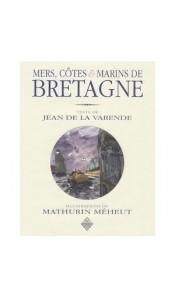 Mers, côtes et marins de Bretagne