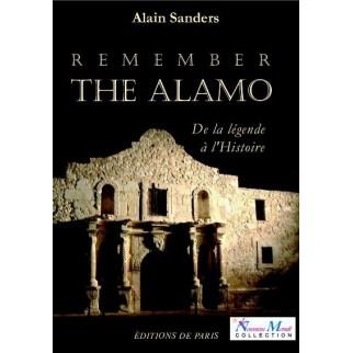 Remember the Alamo : de la légende à l'Histoire