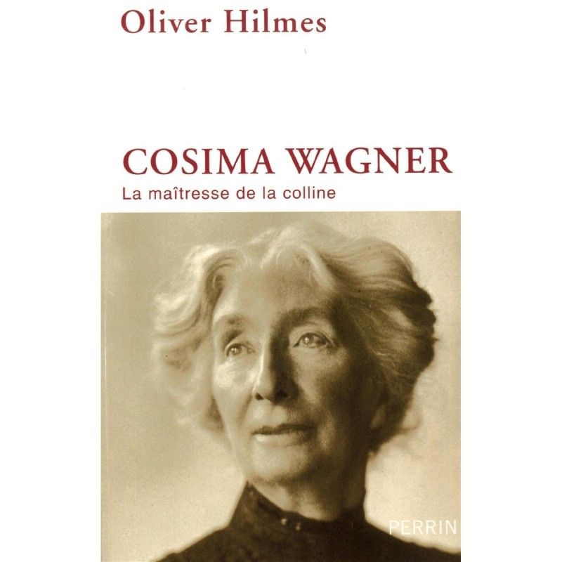 Cosima Wagner : La maîtresse de la colline
