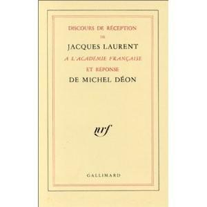http://www.europa-diffusion.com/481-thickbox/discours-de-reception-de-jacques-laurent-a-l-academie-francaise-et-reponse-de-michel-deon.jpg