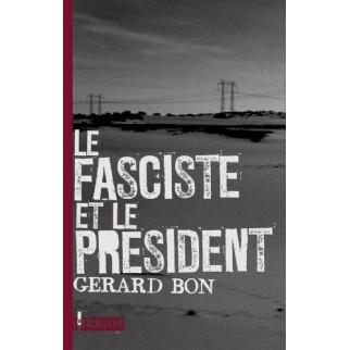Le fasciste et le Président