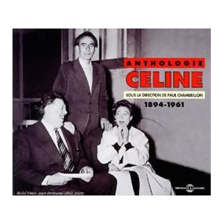 Anthologie Céline 1894-1961 (CD)