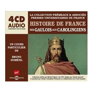 Histoire de France - Des Gaulois aux Carolingiens (CD)