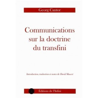 Communications sur la doctrine du transfini