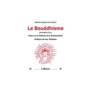 Le boudhisme (précédé d'un) Essai sur le védisme et le brahmanisme