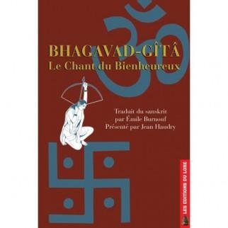 Bhagavad-Gîta Le Chant du Bienheureux
