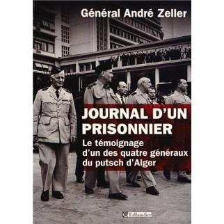 Journal d'un prisonnier - Le témoignage d'un des quatre généraux du putsch d'Alger