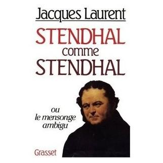 Stendhal comme Stendhal, ou le mensonge ambigu