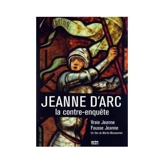 Jeanne d'Arc, la contre-enquête