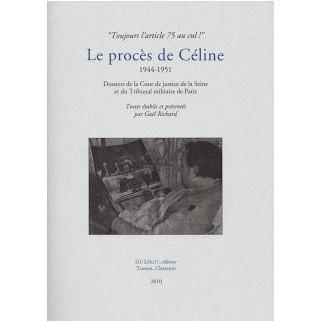 Le procès de Céline 1944-1951