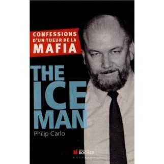 The Ice Man : Confessions d'un tueur de la mafia