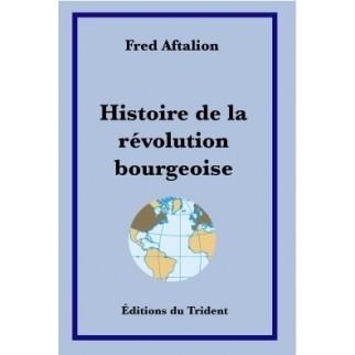Histoire de la Révolution bourgeoise