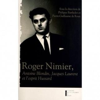Roger Nimier, Antoine Blondin, Jacques Laurent et l'esprit Hussard