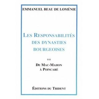 Les responsabilités des dynasties bourgeoises, Tome 2 : De Mac-Mahon à Poincaré