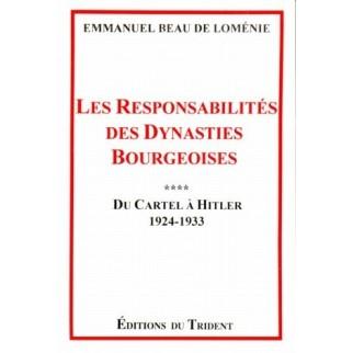 Les responsabilités des dynasties bourgeoises, Tome 4 : Du Cartel à Hitler