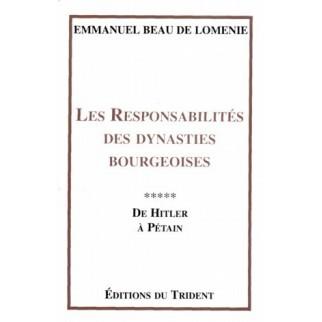 Les responsabilités des dynasties bourgeoises, Tome 5 : De Hitler à Pétain
