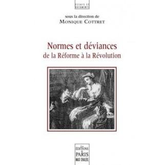 Normes et déviances de la Réforme à la Révolution