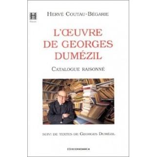 L'oeuvre de Georges Dumézil. Catalogue raisonné, suivi de textes de Georges Dumézil