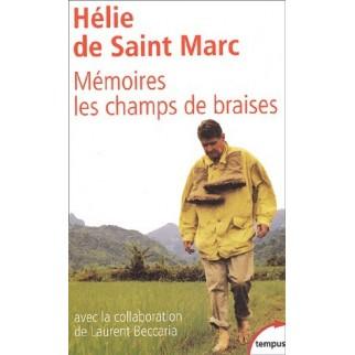 Mémoire : Les champs de braises