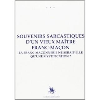 Souvenirs sarcastiques d'un franc-maçon